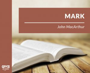 Mark by John MacArthur