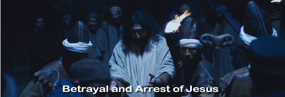 Betrayal and Arrest of Jesus