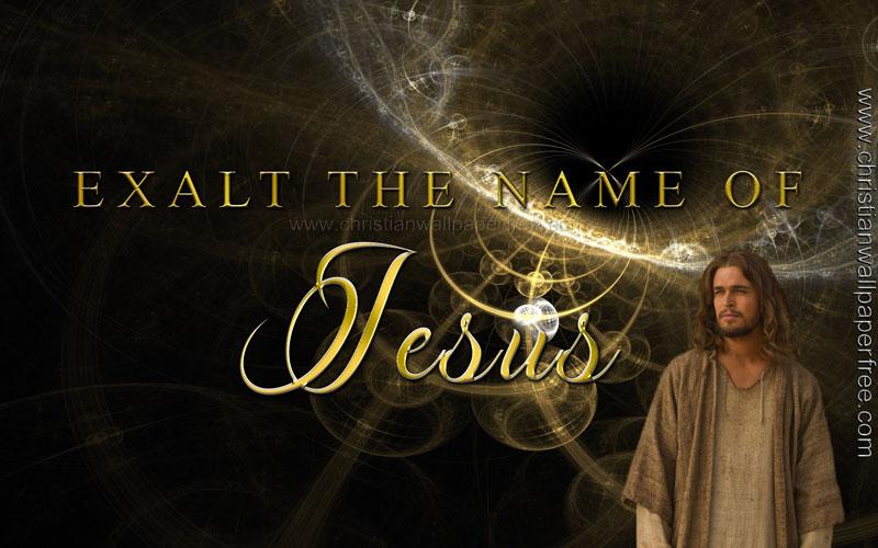 Exalt the Name of Jesus
