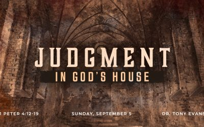 Judgment in God's House